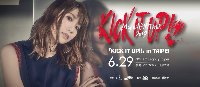 [2019/06/29] May'n ASIA TOUR 2019 「KICK IT UP!!」in TAIPEI