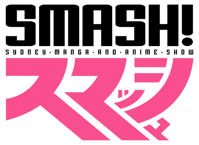 [2019/07/13-14] SMASH! Sydney Manga and Anime Show